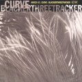 Curve : Blackerthreetracker (1993)